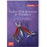 Coders' Desk Reference 2004: Answer to Your Toughest Coding Questions : Acronyms, Syndromes, Procedural Eponyms Surgical Cpt Explanations and Coding Tips Medical Terms, abbreviati