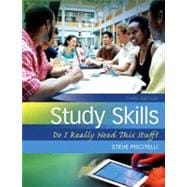 Study Skills : Do I Really Need This Stuff? Plus NEW MyStudentSuccessLab 3. 0