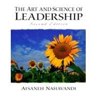 The Art and Science of Leadership