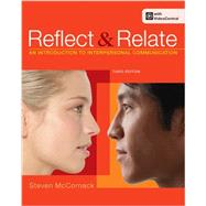 Reflect and Relate An Introduction to Interpersonal Communication