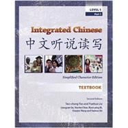 Integrated Chinese: Level 1, Simplified Character Edition Expanded