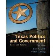 Texas Politics and Government : Roots and Reform