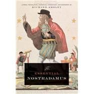 Nostradamus : Literal Translation, Historical Commentary, and Biography