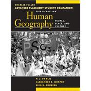Advanced Placement Student Companion to Accompany Human Geography: People, Place, and Culture, 8th Edition