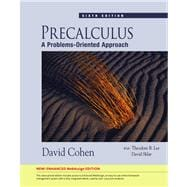 Precalculus A Problems-Oriented Approach, Enhanced Edition (with Enhanced WebAssign 1-Semester Printed Access Card)