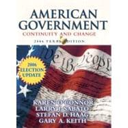 American Government: Continuity and Change, 2006 Texas Edition Election Update