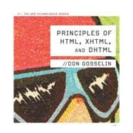 Principles of HTML, XHTML, and DHTML The Web Technologies Series