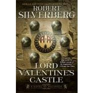 Lord Valentine's Castle Book One of the Majipoor Cycle