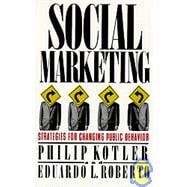 Social Marketing : Strategies for Changing Public Behavior
