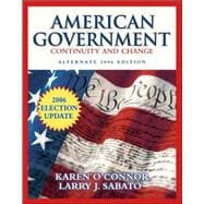 American Government: Continuity and Change, 2006 Alternate Edition, Election Update