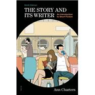 The Story and Its Writer An Introduction to Short Fiction