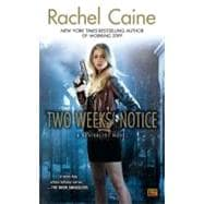 Two Weeks' Notice A Revivalist Novel