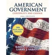 American Government: Continuity and Change, 2006 Election Update (Hardcover)