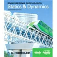 Engineering Mechanics Statics & Dynamics plus MasteringEngineering with Pearson eText -- Access Card Package