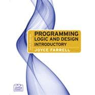 Programming Logic and Design: Introductory, 6th Edition