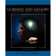 Learning and Memory : Basic Principles, Processes, and Procedures