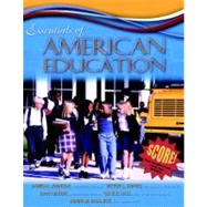 Essentials of American Education, MyLabSchool Edition