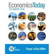 Economics Today The Macro View Plus MyEconLab with Pearson eText -- Access Card Package