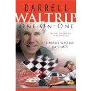Darrell Waltrip One on One The Faith That Took Him to the Finish Line
