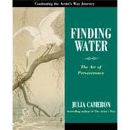 Finding Water : The Art of Perseverance