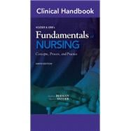 Clinical Handbook for Kozier and Erb's - Fundamentals of Nursing : Concepts, Process, and Practice