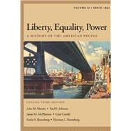 Liberty, Equality, Power A History of the American People, Volume II: Since 1863, Concise Edition (with InfoTrac and American Journey Online)