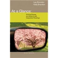 At a Glance Writing Essays and Beyond with Integrated Readings