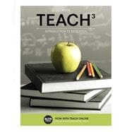 TEACH 3 (with CourseMate, 1 term (6 months) Printed Access Card)