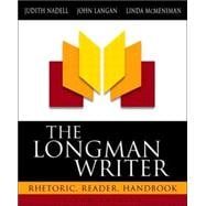 Longman Writer, The: Rhetoric, Reader, Handbook