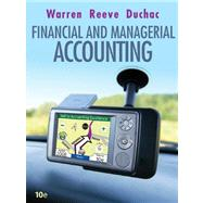 Study Guide, Chapters 1-15 for Warren/Reeve/Duchac's Corporate Financial Accounting, 10th and Financial & Managerial Accounting, 10th