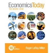 Economics Today The Micro View Plus MyEconLab with Pearson eText -- Access Card Package