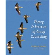 Student Solutions Manual for Corey's Theory and Practice of Group Counseling, 8th