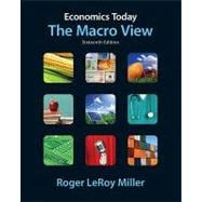 Economics Today : The Macro View plus MyEconLab with Pearson Etext Student Access Code Card Package