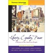 Cengage Advantage Books: Liberty, Equality, Power A History of the American People, Volume II: Since 1863, Compact