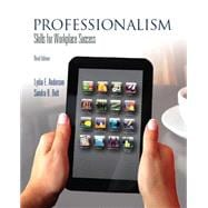 Professionalism : Skills for Workplace Success
