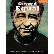 Created Equal A History of the United States, Volume 2, Black & White Plus NEW MyHiastoryLab with Pearson eText -- Access Card Package