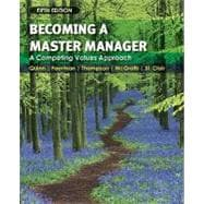 Becoming a Master Manager: A Competing Values Approach, 5th Edition