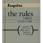 Esquire The Rules A Man's Guide to Life Revised and Updated--Because Being a Man Has Gotten That Much Harder