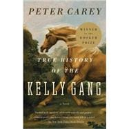 True History of the Kelly Gang 9780375724671R