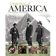 Visions of America A History of the United States, Volume 1, Black & While Plus NEW MyHistoryLab with Pearson eText -- Access Card Package