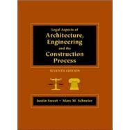Legal Aspects of Architecture, Engineer, and Construction Process