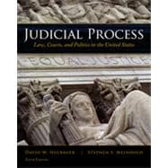 Judicial Process: Law, Courts, and Politics in the United States, 5th Edition