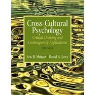 Cross-Cultural Psychology Critical Thinking and Contemporary Applications Plus MySearchLab with eText -- Access Card Package