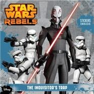 Star Wars Rebels: The Inquisitor's Trap 9781484704684R