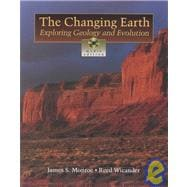 Changing Earth Exploring Geology and Evolutions, Media Edition (with Earth Systems Today CD-ROM and InfoTrac)