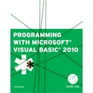 Programming with Microsoft� Visual Basic� 2010, 5th Edition
