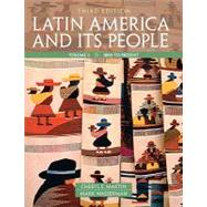 Latin America and Its People, Volume 2