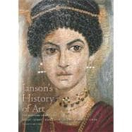 Janson's History of Art Vol. 1 : Western Tradition - Prehistoric Through Fourteenth-Century Italian Art