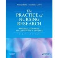 The Practice of Nursing Research: Appraisal, Synthesis, and Generation of Evidence (Book with Access Code)
