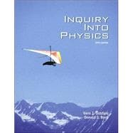Cengage Advantage Books: Inquiry Into Physics (with InfoTrac)